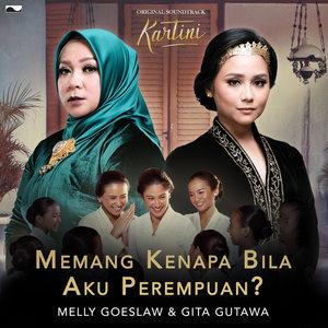 Melly Goeslaw & Gita Gutawa - Memang Kenapa Bila Aku Perempuan?
