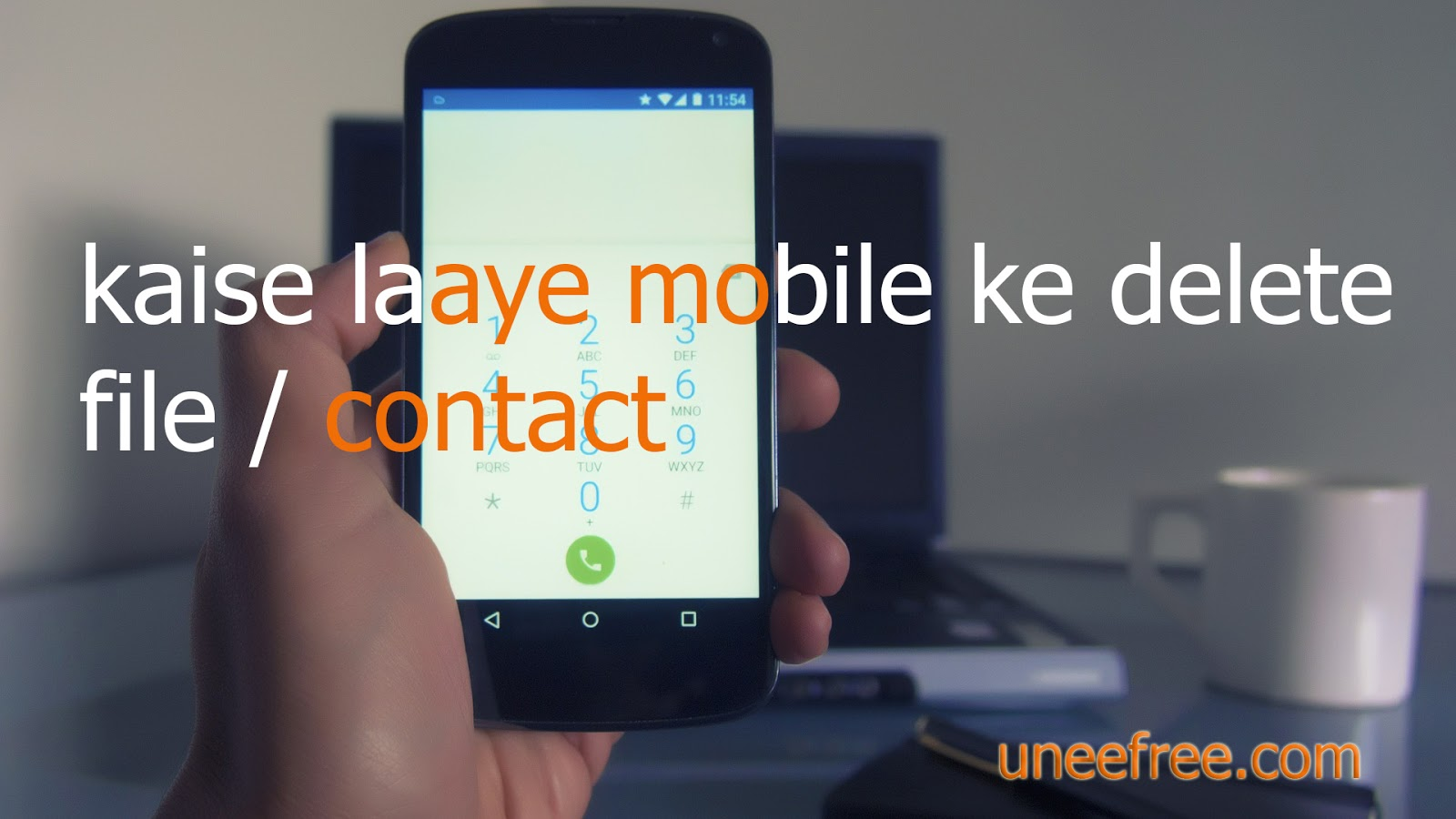 Phone How To Delete Contacts From An Android Phone kaise laaye mobile ke delete contact wapas uneefree com agar apka android hai to aap sabse pahle google play store me jakar data recovery download kr lijiye ache waale jiske liye apko ki