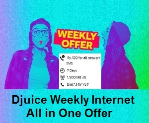 Djuice Weekly Internet All in One Offer
