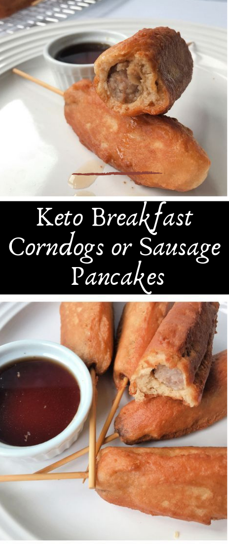 Keto Breakfast Corndogs or Sausage Pancakes #healthyfood #dietketo