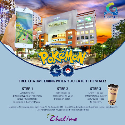 Penang Gurney Plaza Free Chatime Drink Pokemon Go