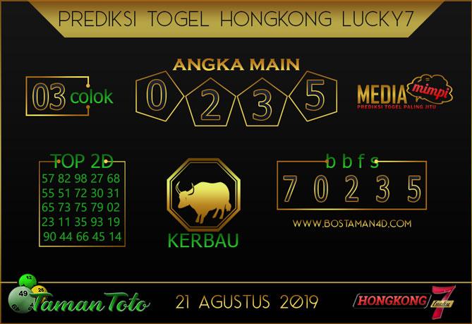 Prediksi Togel HONGKONG LUCKY 7 TAMAN TOTO 21 AGUSTUS 2019
