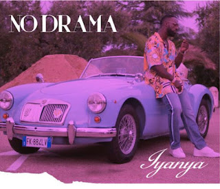 Lyrics: Iyanya – No Drama