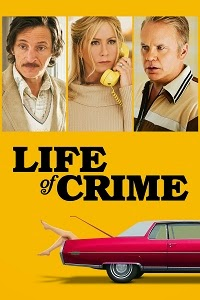 Watch Life of Crime Online Free in HD
