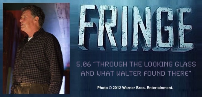 Fringe 5.06 Through the Looking-Glass and What Walter Found There / Photo of John Noble as Walter