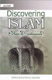 Discovering Islam - Sayed Moustafa Al-Qazwini