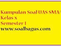 Soal UAS MTK SMA Kelas 10 Prog IPS Semester 1/ Ganjil