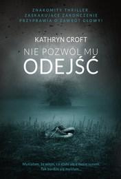 http://lubimyczytac.pl/ksiazka/4875919/nie-pozwol-mu-odejsc