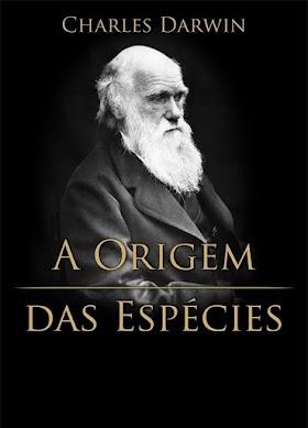 A Origem das Espécies - Charles Darwin
