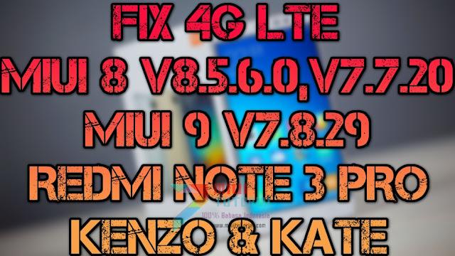Pengaturan 4G LTE Hilang di Xiaomi Redmi Note 3 PRO Setelah Update Rom Miui 8 v8.5.6.0, MIUI 9 v7.8.29 & MIUI 8 v7.7.20? Ini Cara Memunculkannya Kembali