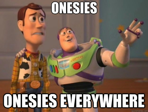 Onesies, Onesies Everywhere! Toy Story Onesie Meme