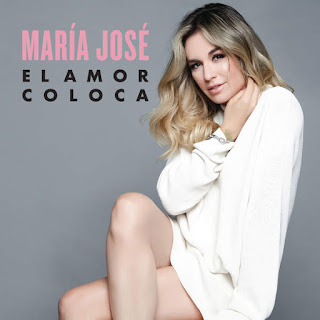 Maria Jose - El Amor Coloca (2017) El-Amor-Coloca-Single