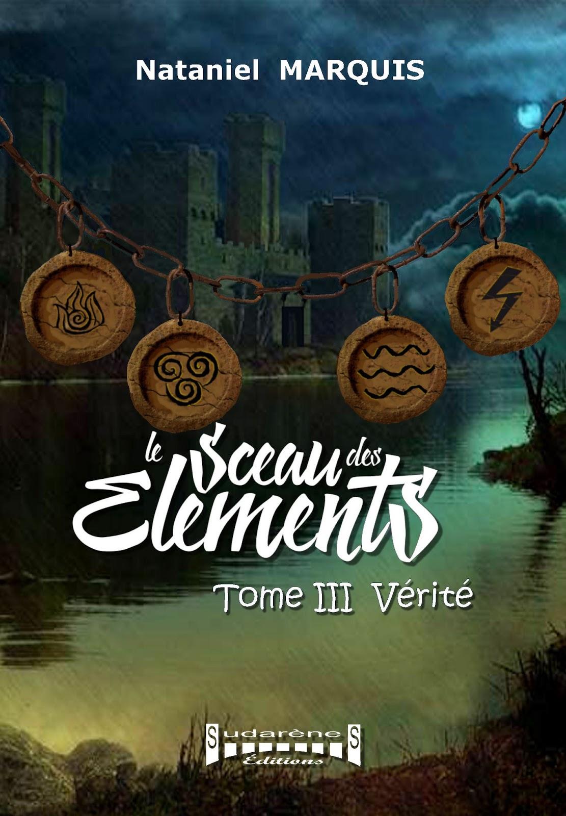 Livre Fantasy Le Sceau Des Elements Couverture Du Tome Iii