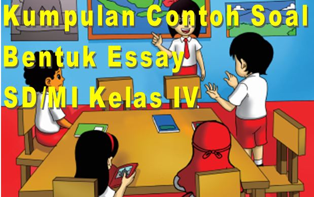 Download Contoh Soal MATEMATIKA SD/MI Kelas IV Semester 1 Bentuk Essay Format Microsoft Word