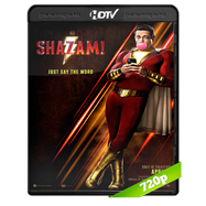 ¡Shazam! (2019) HC HDRip 720p Audio Dual Latino-Ingles