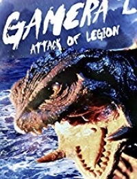 Gamera 2: Attack of the Legion | Bmovies