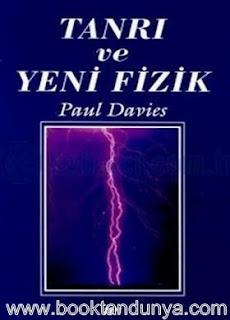 Paul Davies - Tanrı ve Yeni Fizik