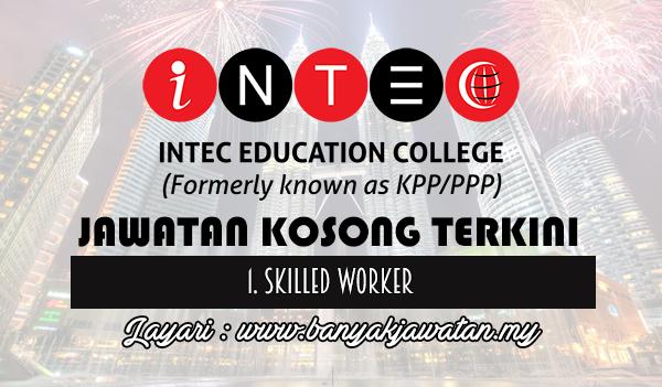 Jawatan Kosong Terkini 2017 di INTEC Education College