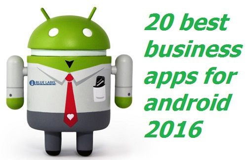 20 best business apps for android 2016