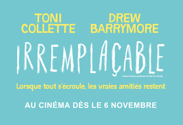 Films Séville Iremplaçable Drew Barrymore Toni Collette