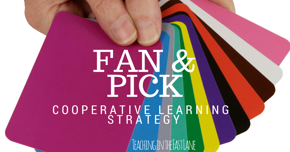 Fan and Pick: A Cooperative Learning Strategy - Teaching in