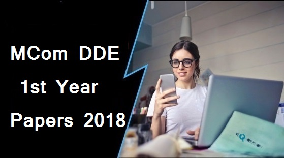 MCom DDE 1st Year Question Papers 2018 Mdu (Maharshi Dayanand University)