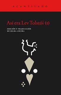 Así era Lev Tolstói / Edición y traducción del ruso y del ingés de Selma Ancira.