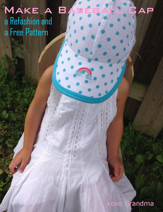 Make a Baseball Cap - a Refashion & Free Pattern