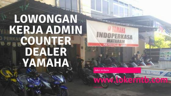 Lowongan Kerja terbaru NTB: Admin Counter Dealer Yamaha Kota Mataram 2018
