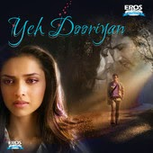 Mohit Chauhan Ye Dooriyan Yeh Dooriyan Bollywood Movie Song Lyrics
