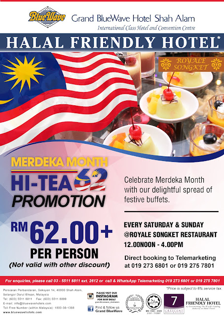 Royal Songket Grand Bluewave Hotel Shah Alam Merdeka 2019 Hi Tea Promotion