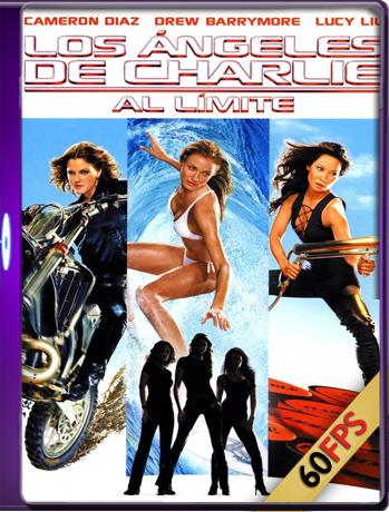 Los Ángeles De Charlie: Al Límite (2003) Brrip 1080p (60 FPS) Latino / Inglés Luiyi21HD