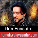 http://www.humaliwalayazadar.com/2016/07/irfan-hussain-nohay-2012-to-2017.html