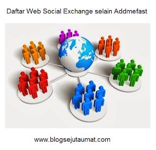 Daftar Web Social Exchange selain Addmefast