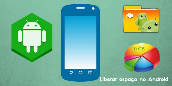 liberar espaço, celular, android, infotec blog.