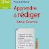 Télécharger Apprendre à Rédiger Sans Fautes en PDF