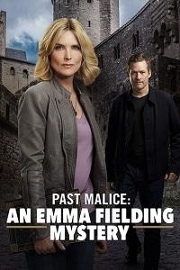 Watch Past Malice: An Emma Fielding Mystery Online Free in HD