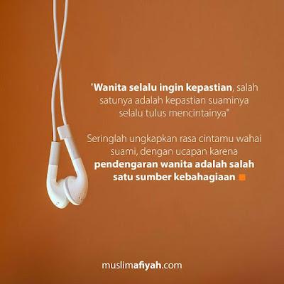 Karena Pendengaran Sumber Kebahagiaan Seorang Wanita