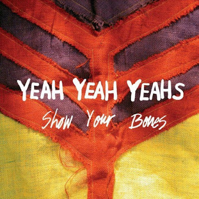 Yeah Yeah Yeahs: Show Your Bones