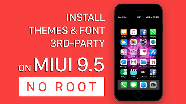 Apply Theme 3rd Party on MIUI 9