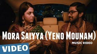 Mora Saiyya (Yeno Mounam) Video Song _ Maalai Nerathu Mayakkam _ Gitanjali Selvaraghavan _ Amrit