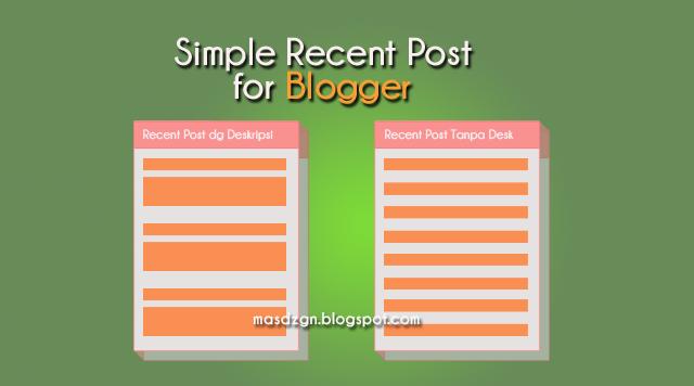 Cara Memasang Recent Post Di Blogger
