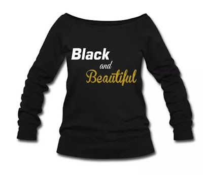 Black and Beautiful Wideneck Slouchy Sweatshirt