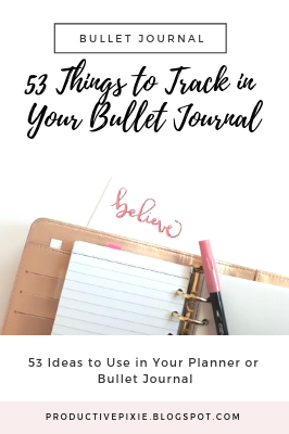 53 Things to Track in Your Bullet Journal or Planner