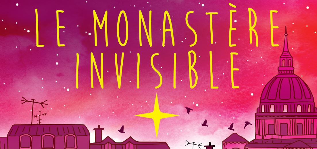 http://www.saintmaximeantony.org/2017/02/le-monastere-invisible.html