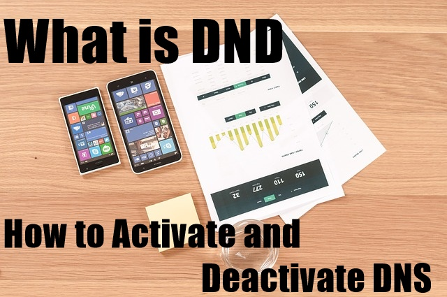 What is DND and How to Activate and Deactivate DNS