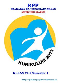 Silabus Prakarya Aspek Pengolahan Kelas VIII Kurikulum 2013 Revisi 2017