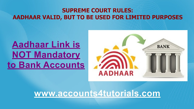 as per new supreme court rules aadhaar is not mandatory for bank account