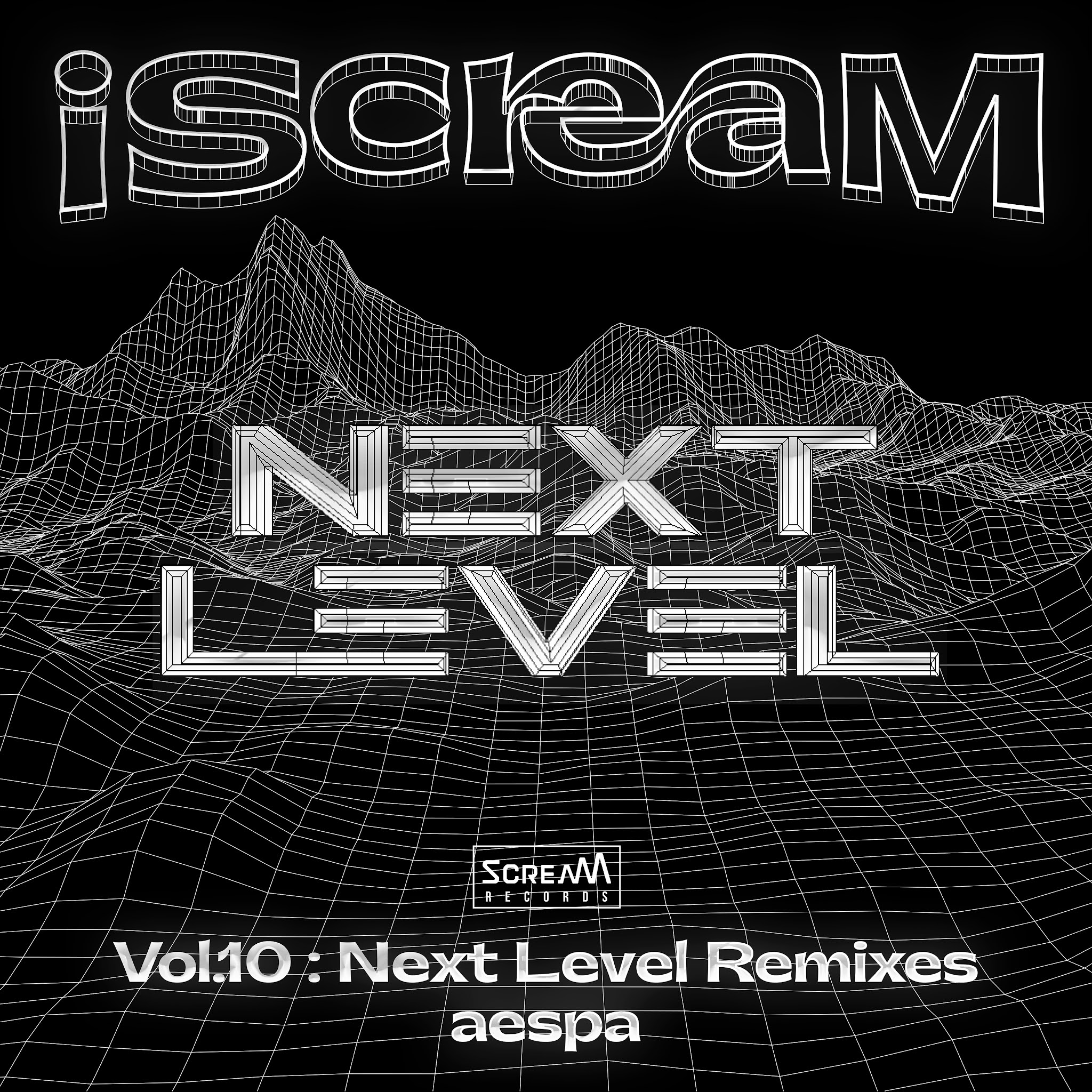 aespa - iScreaM Vol.10 : Next Level Remixes