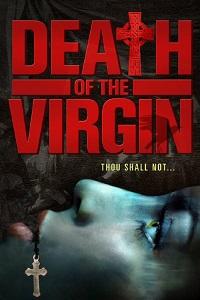 Watch Death of the Virgin Online Free in HD